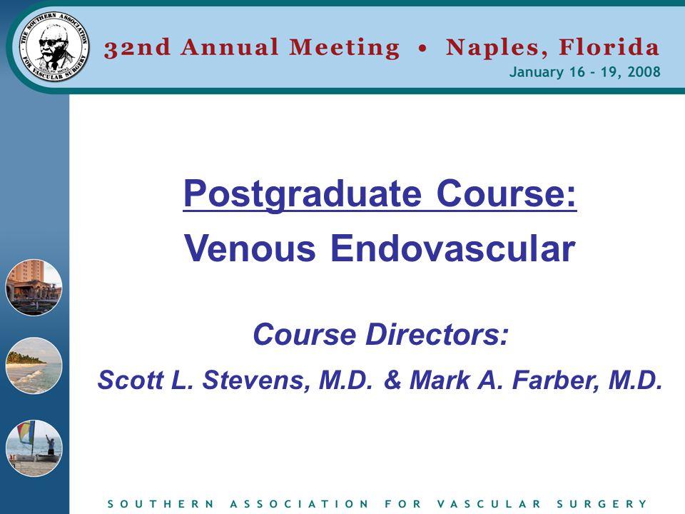 Scott L. Stevens, M.D. & Mark A. Farber, M.D.
