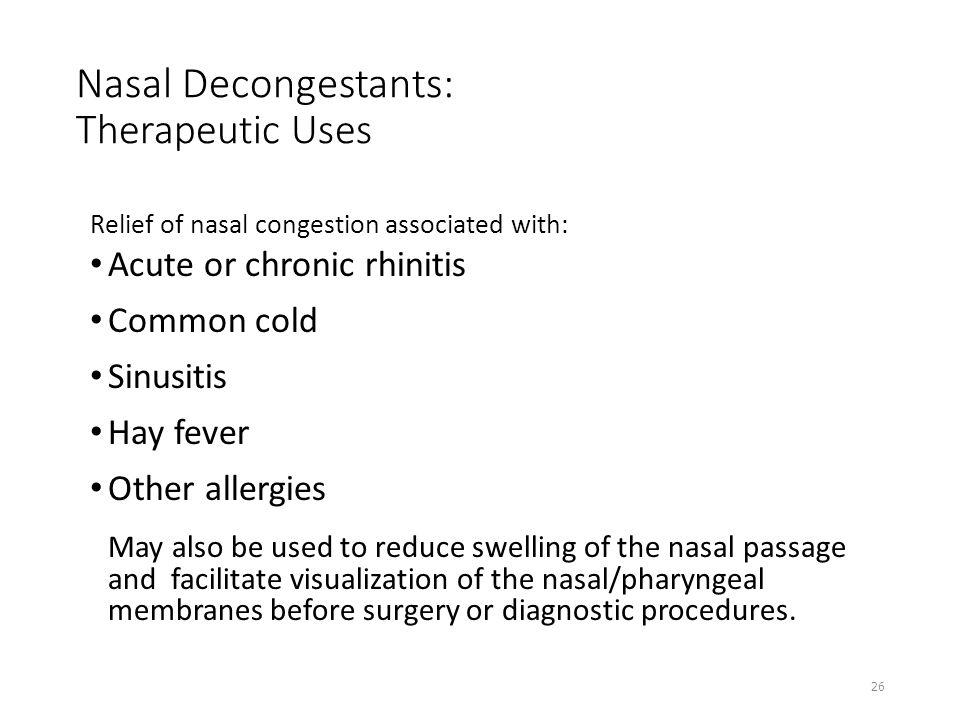 Nasal Decongestants: Therapeutic Uses