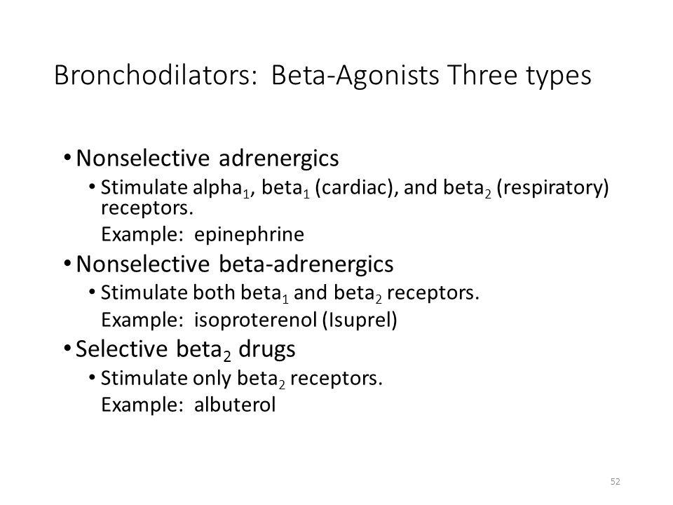 Bronchodilators: Beta-Agonists Three types