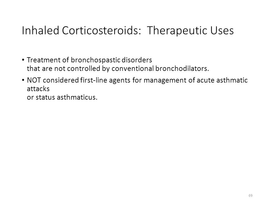 Inhaled Corticosteroids: Therapeutic Uses