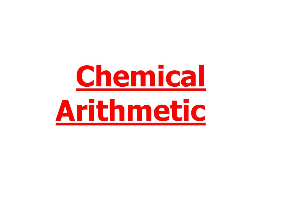 Chemical Arithmetic
