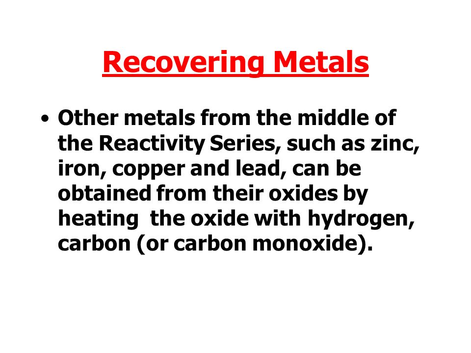 Recovering Metals