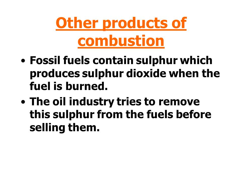 Other products of combustion