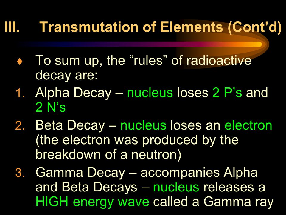 III. Transmutation of Elements (Cont'd)