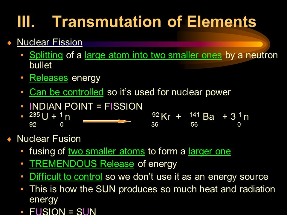 III. Transmutation of Elements