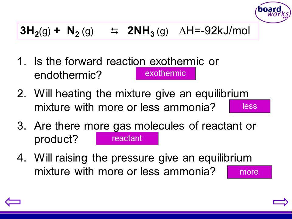3H2(g) + N2 (g)  2NH3 (g) H=-92kJ/mol