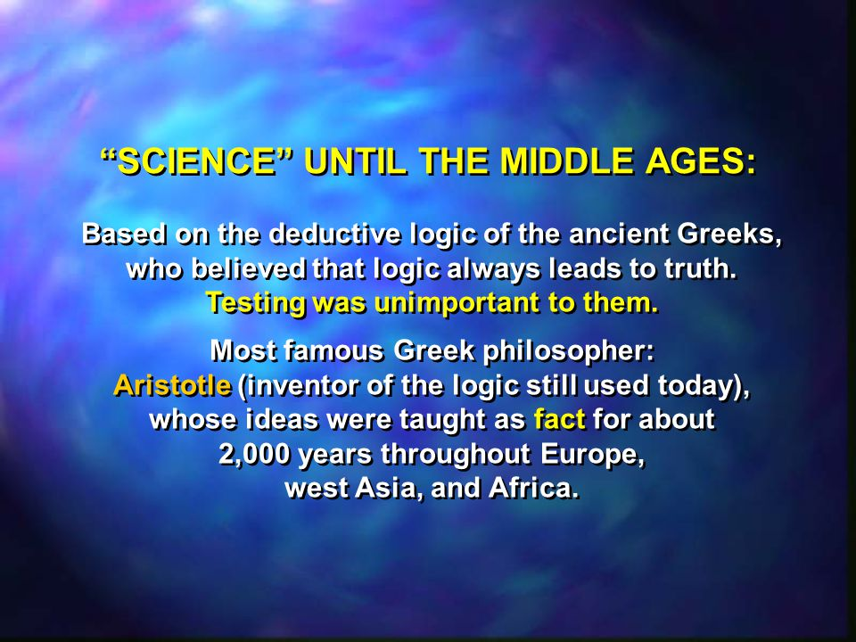 SCIENCE UNTIL THE MIDDLE AGES: