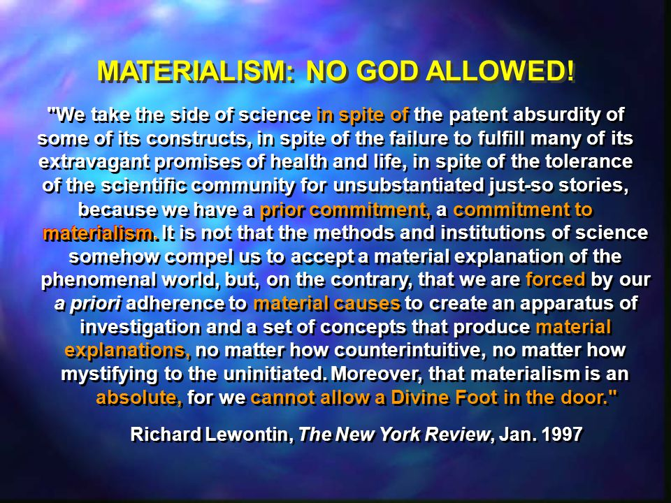 MATERIALISM: NO GOD ALLOWED!