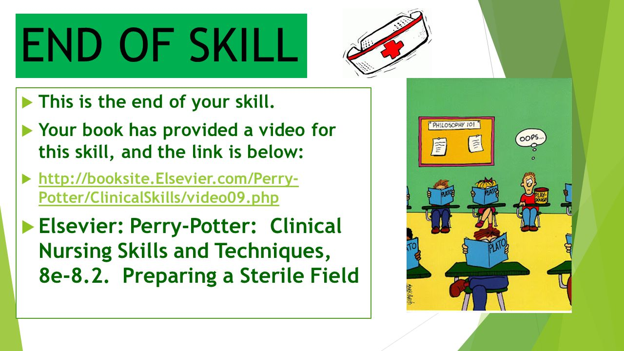 END OF SKILL This is the end of your skill. Your book has provided a video for this skill, and the link is below:
