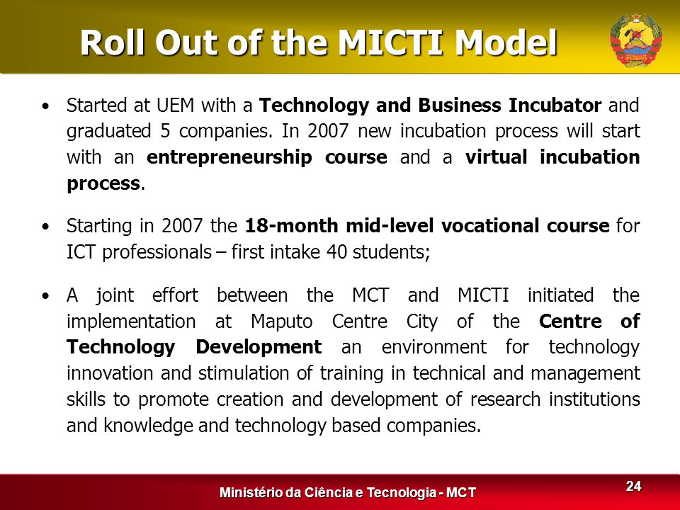 Roll Out of the MICTI Model