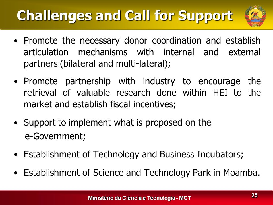 Challenges and Call for Support