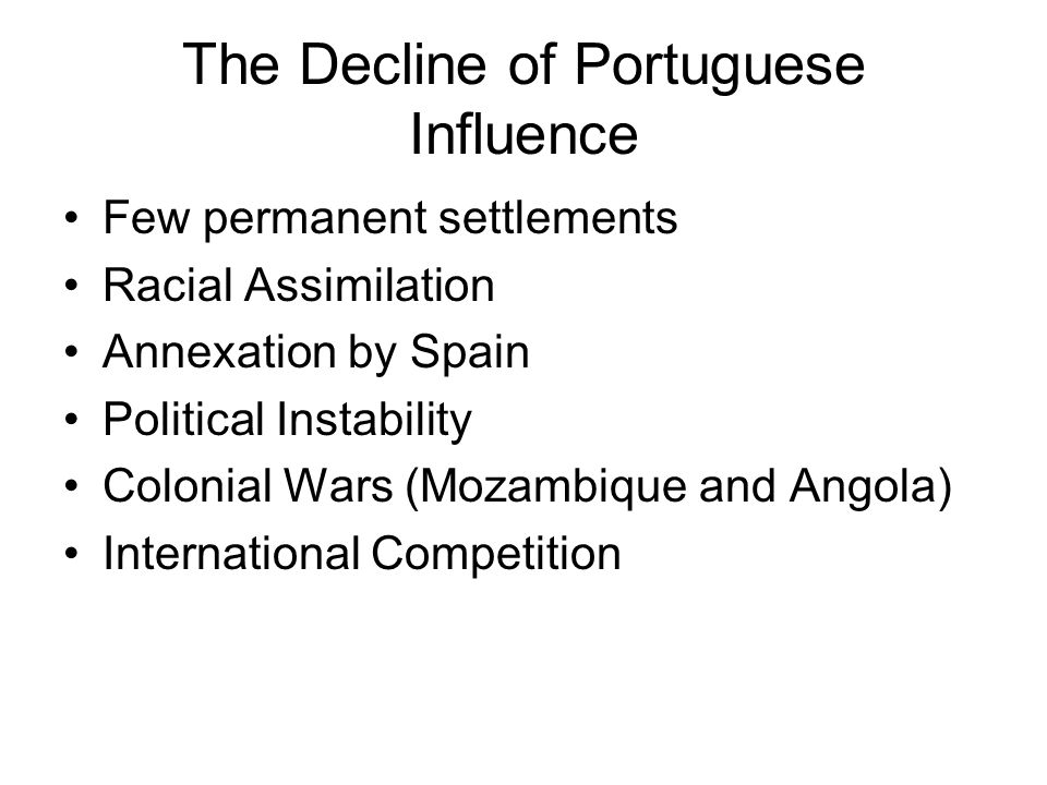 The Decline of Portuguese Influence