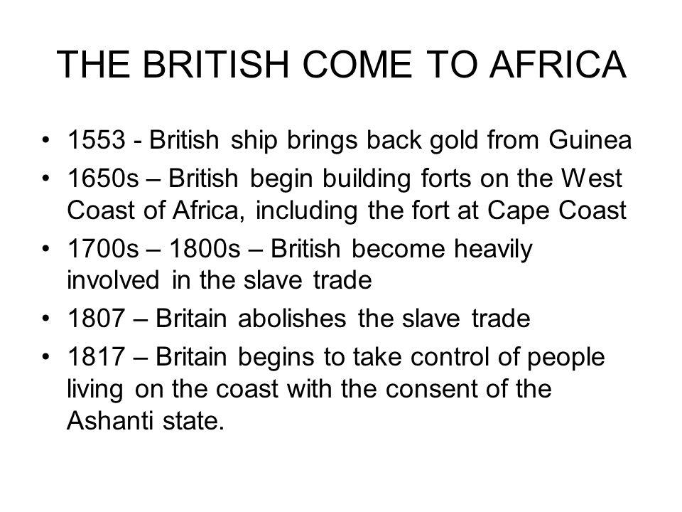 THE BRITISH COME TO AFRICA