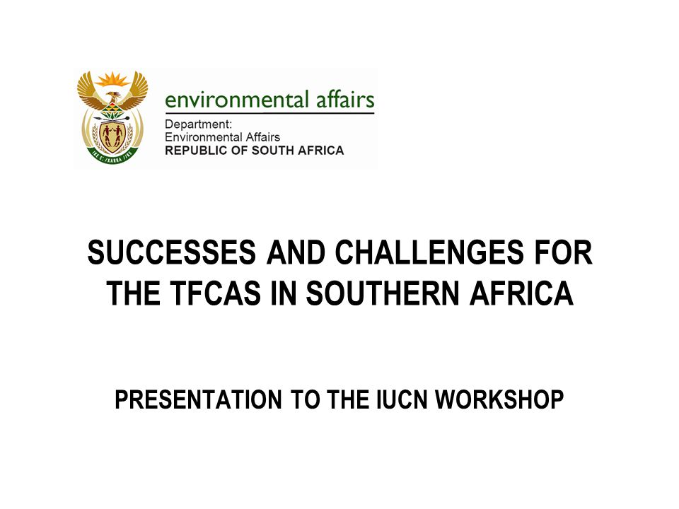Successes and challenges for the TFCAs in Southern Africa
