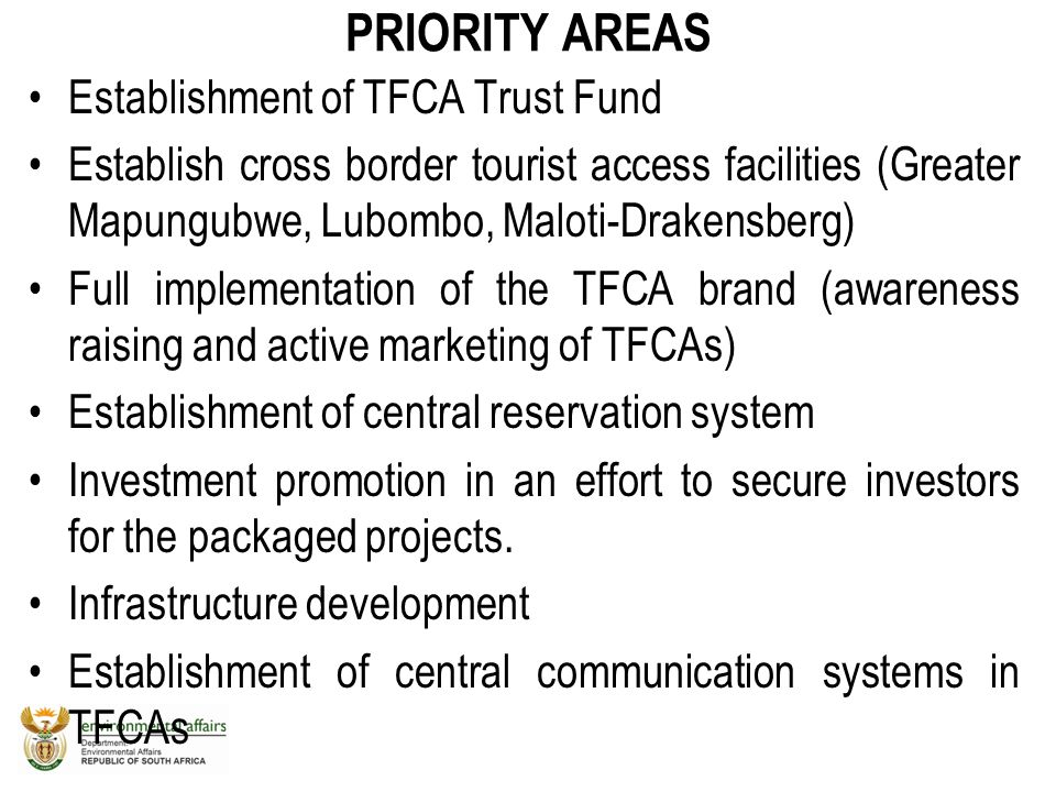PRIORITY AREAS Establishment of TFCA Trust Fund