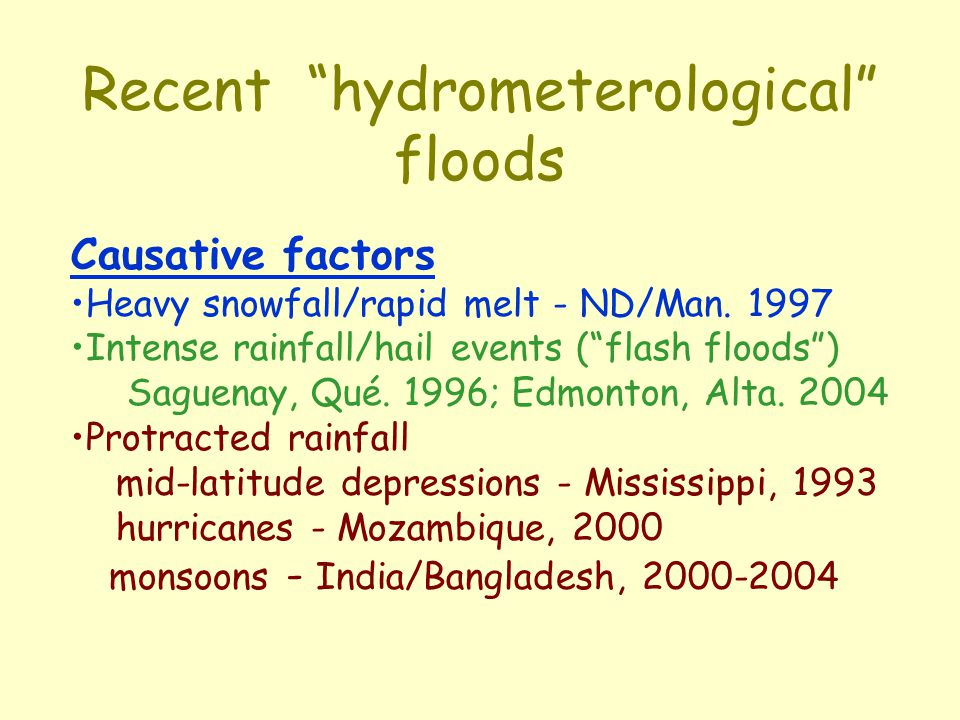 Recent hydrometerological floods