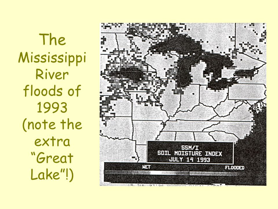 The Mississippi River floods of 1993 (note the extra Great Lake !)