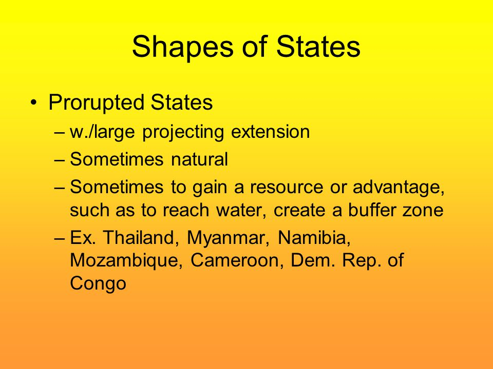 Shapes of States Prorupted States w./large projecting extension