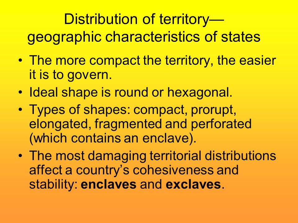 Distribution of territory— geographic characteristics of states