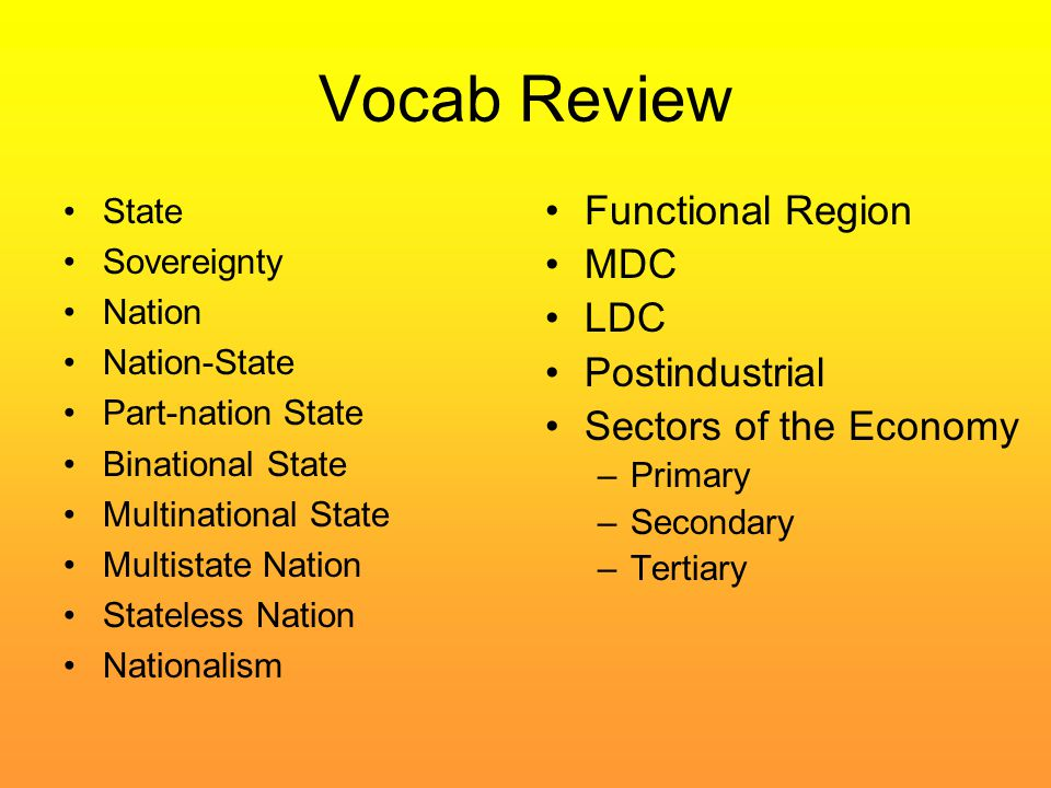 Vocab Review Functional Region MDC LDC Postindustrial