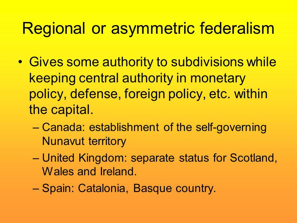 Regional or asymmetric federalism