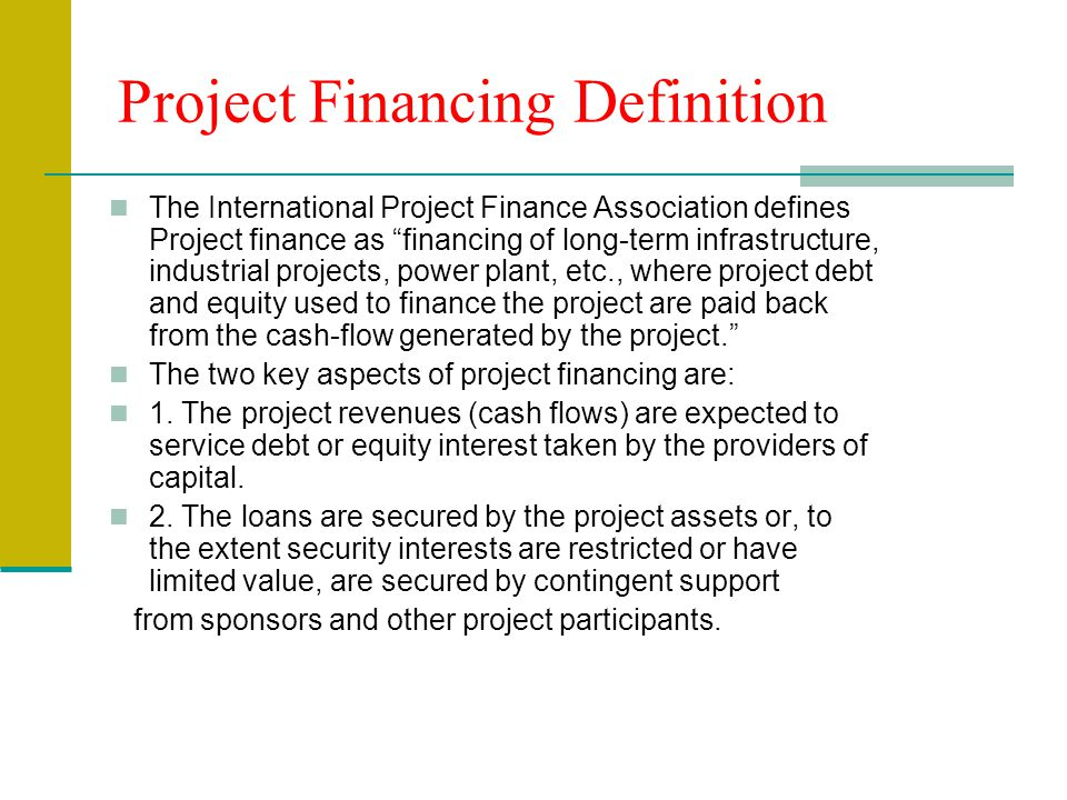 Project Financing Definition