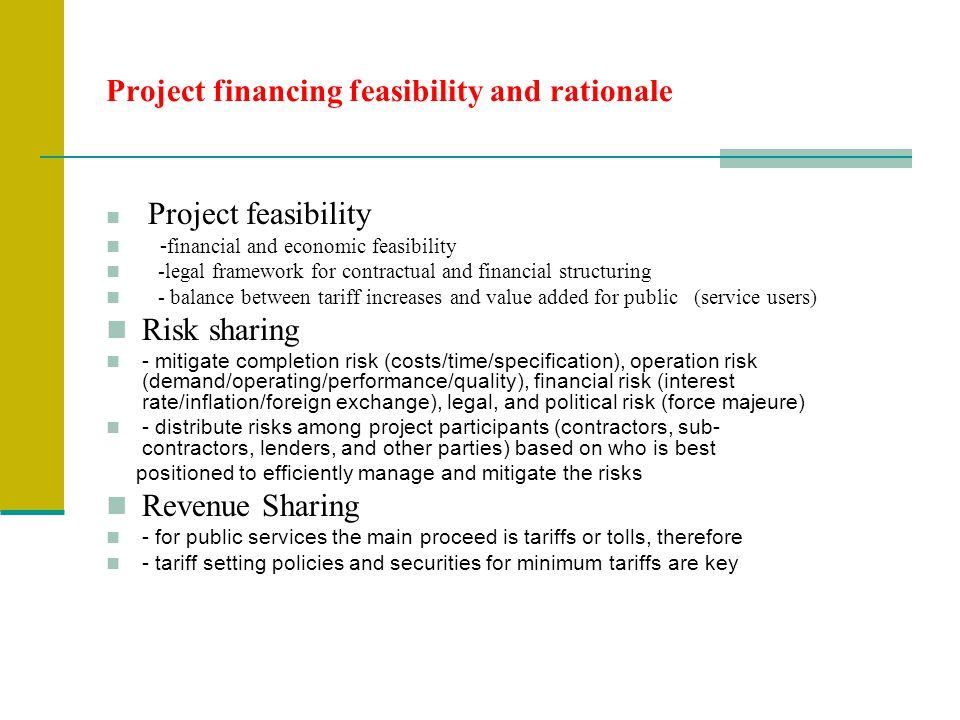 Project financing feasibility and rationale