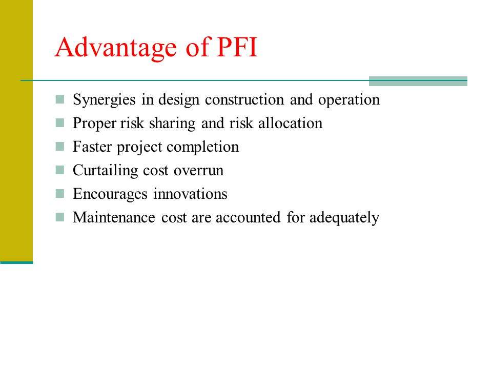 Advantage of PFI Synergies in design construction and operation