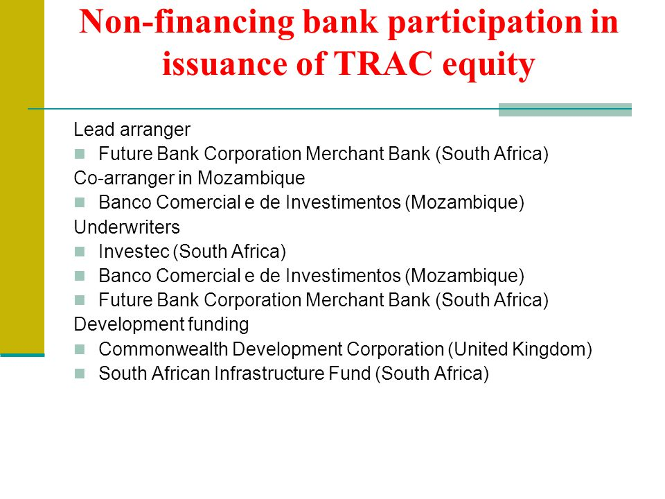 Non-financing bank participation in issuance of TRAC equity