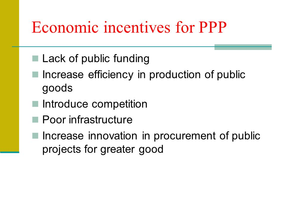 Economic incentives for PPP