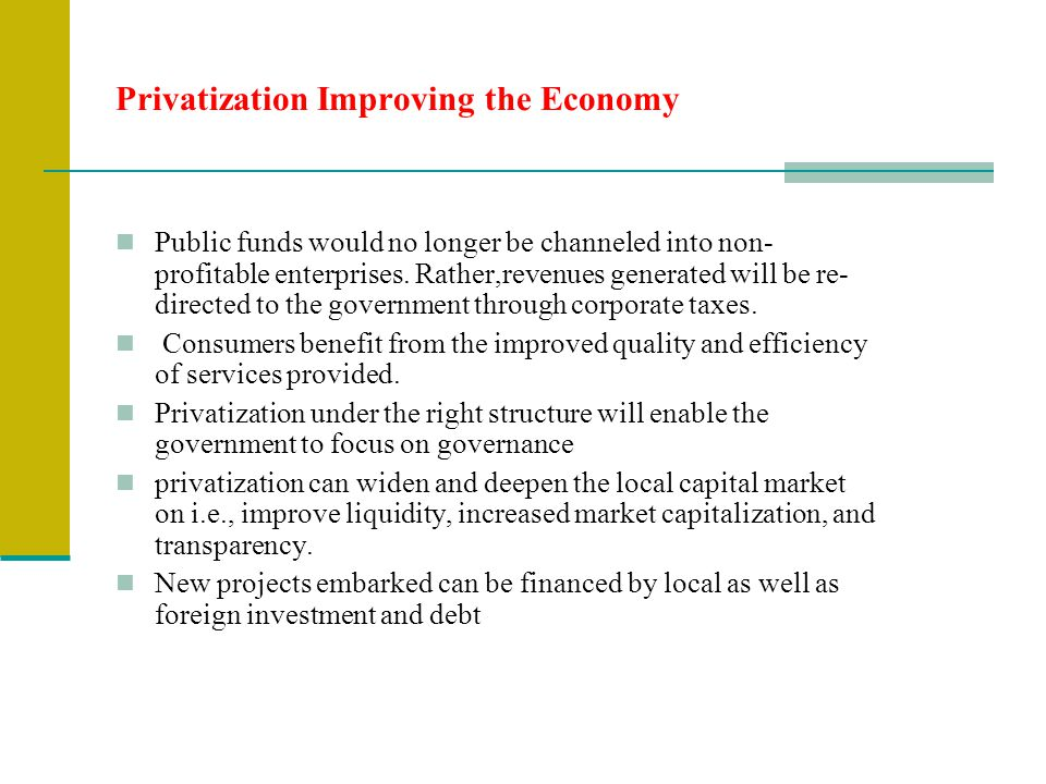 Privatization Improving the Economy