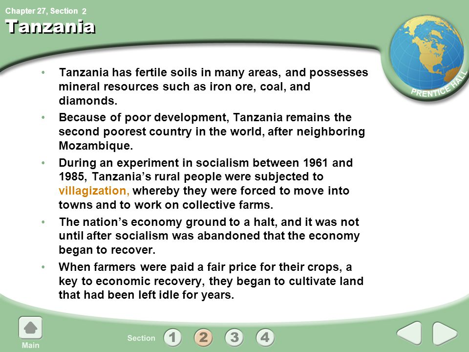 2 Tanzania. Tanzania has fertile soils in many areas, and possesses mineral resources such as iron ore, coal, and diamonds.