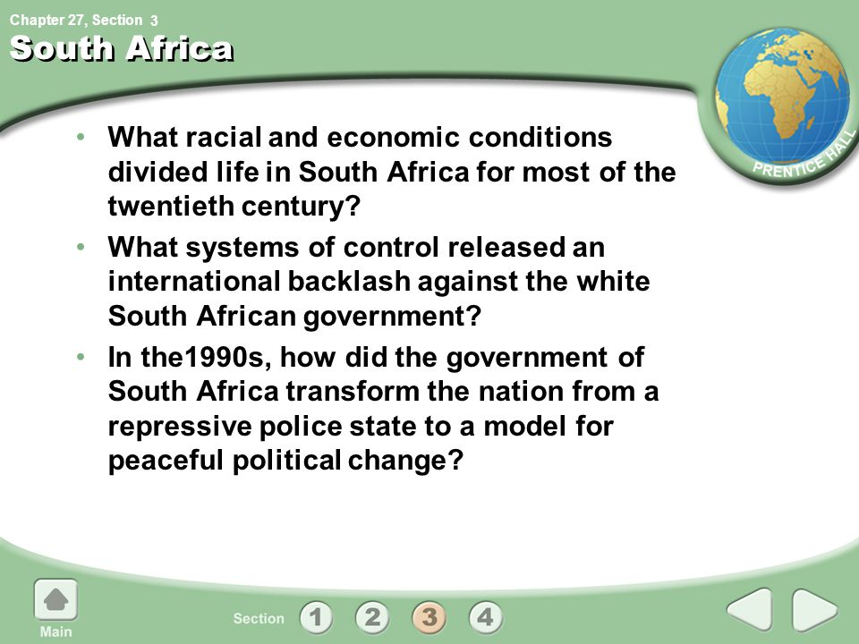 3 South Africa. What racial and economic conditions divided life in South Africa for most of the twentieth century