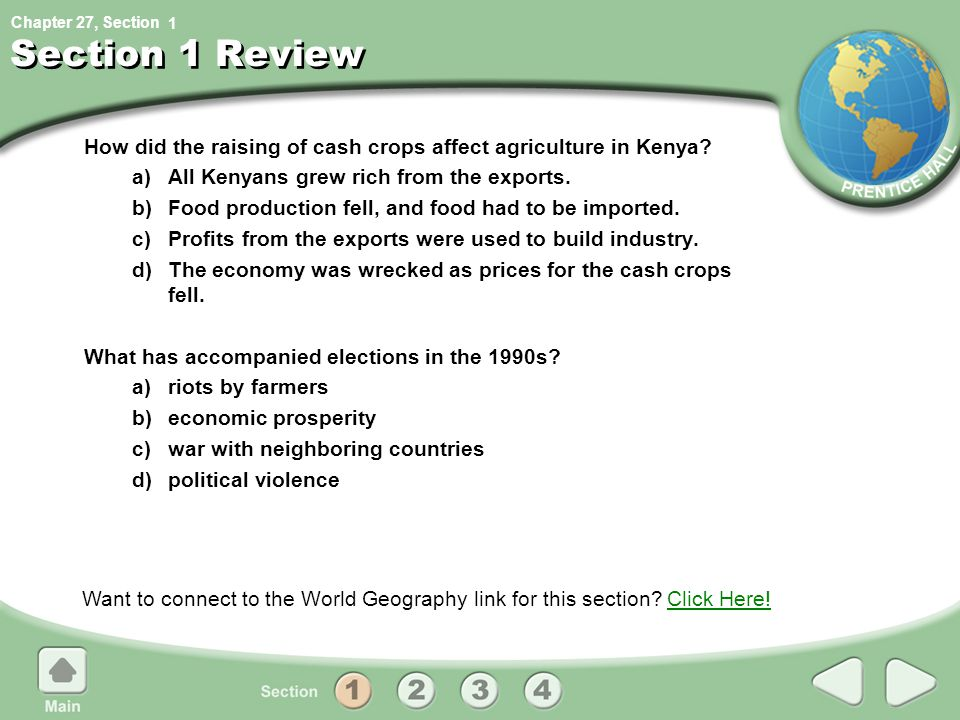 1 Section 1 Review. How did the raising of cash crops affect agriculture in Kenya a) All Kenyans grew rich from the exports.