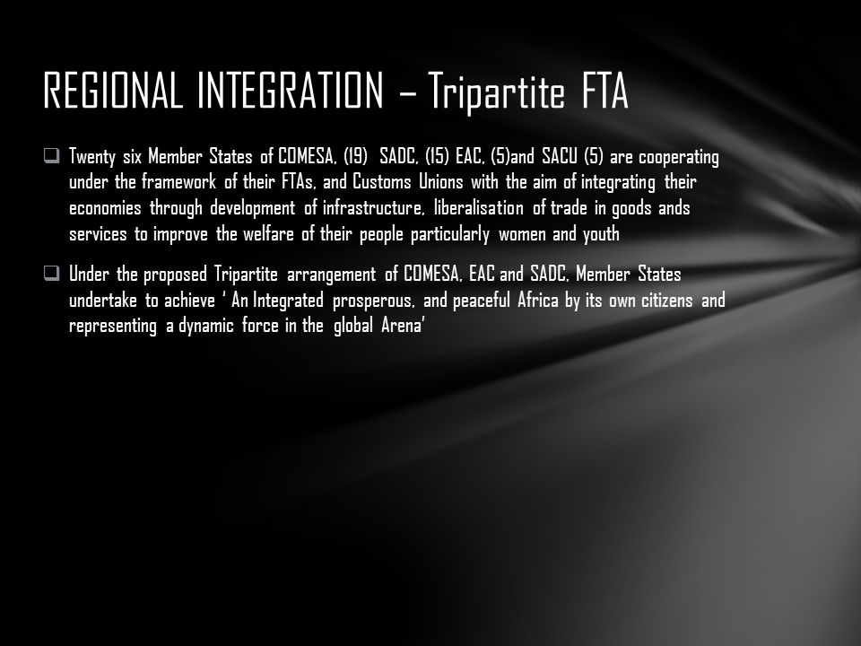 REGIONAL INTEGRATION – Tripartite FTA