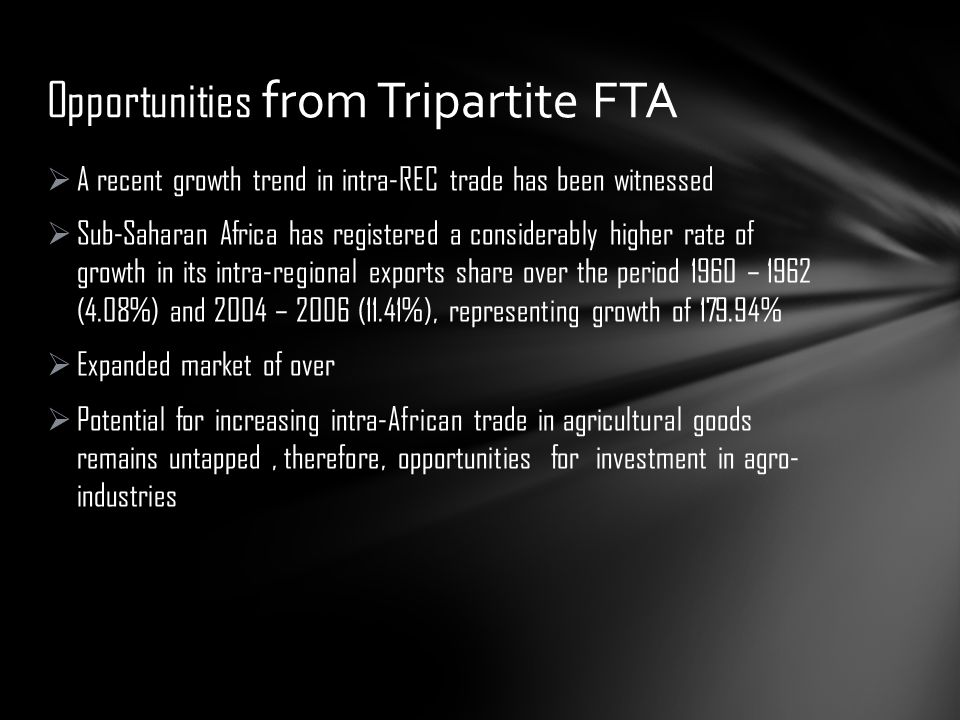 Opportunities from Tripartite FTA