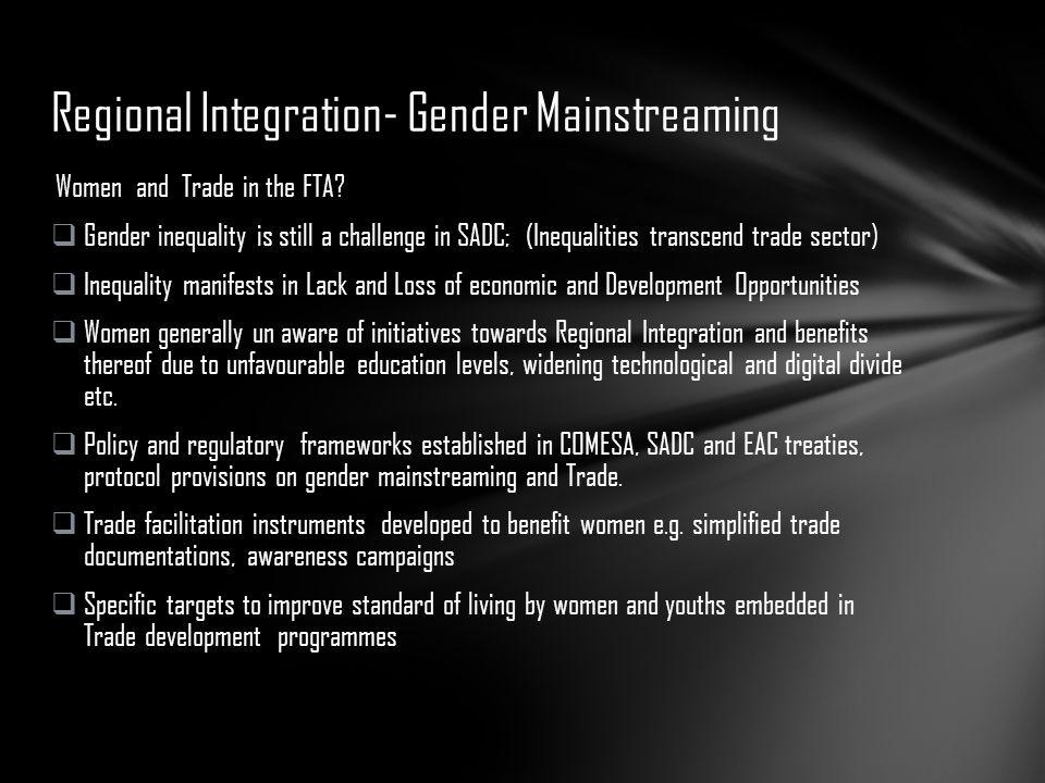 Regional Integration- Gender Mainstreaming