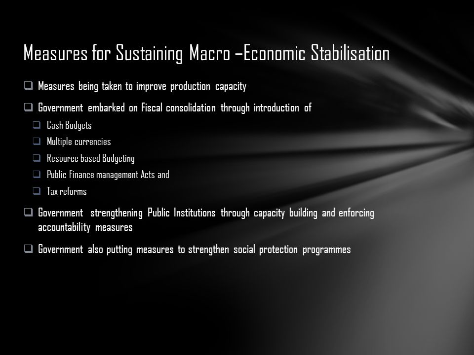 Measures for Sustaining Macro –Economic Stabilisation