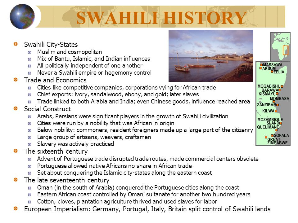 SWAHILI HISTORY Swahili City-States Trade and Economics