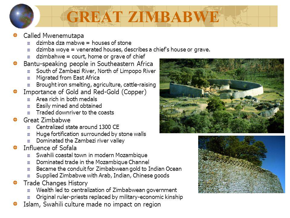 GREAT ZIMBABWE Called Mwenemutapa