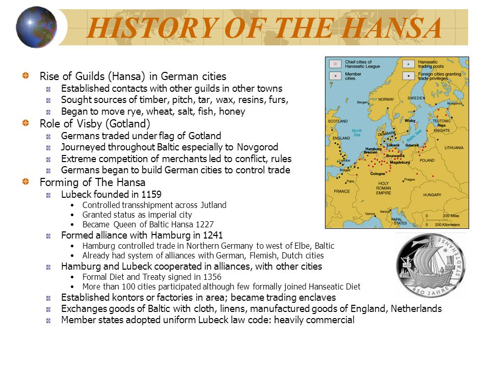 HISTORY OF THE HANSA Rise of Guilds (Hansa) in German cities