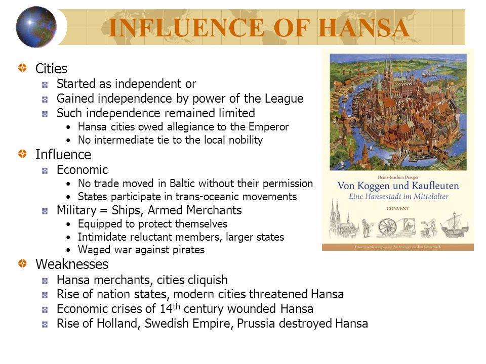 INFLUENCE OF HANSA Cities Influence Weaknesses
