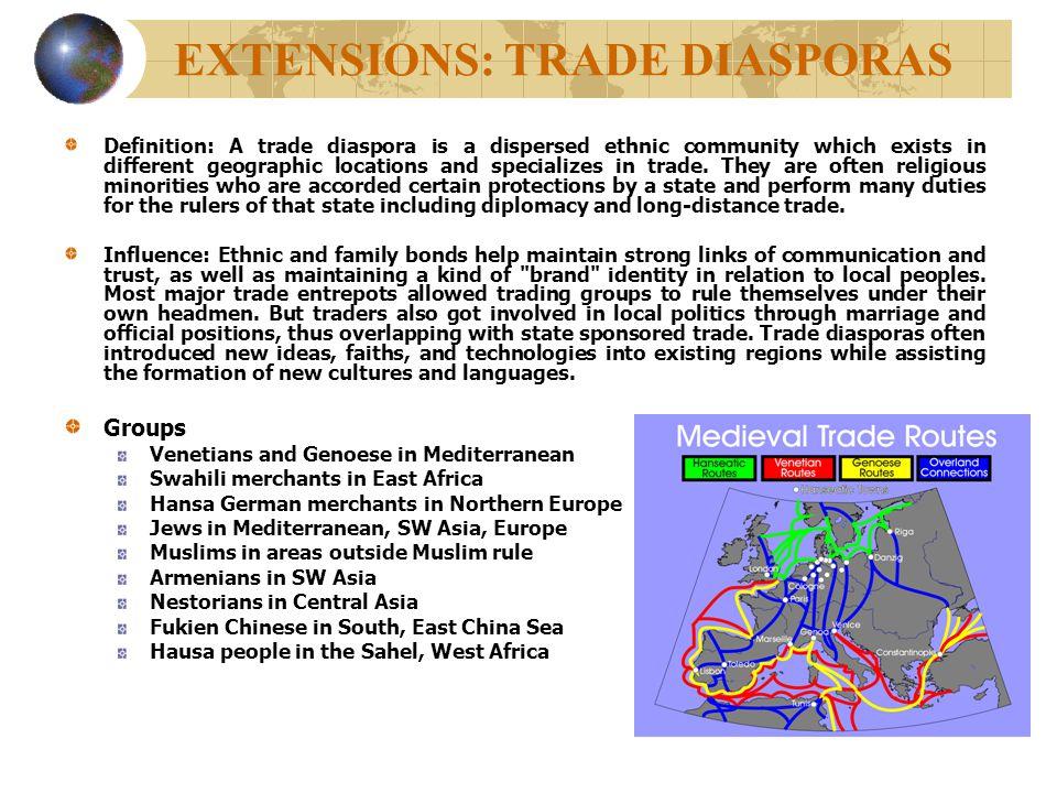 EXTENSIONS: TRADE DIASPORAS