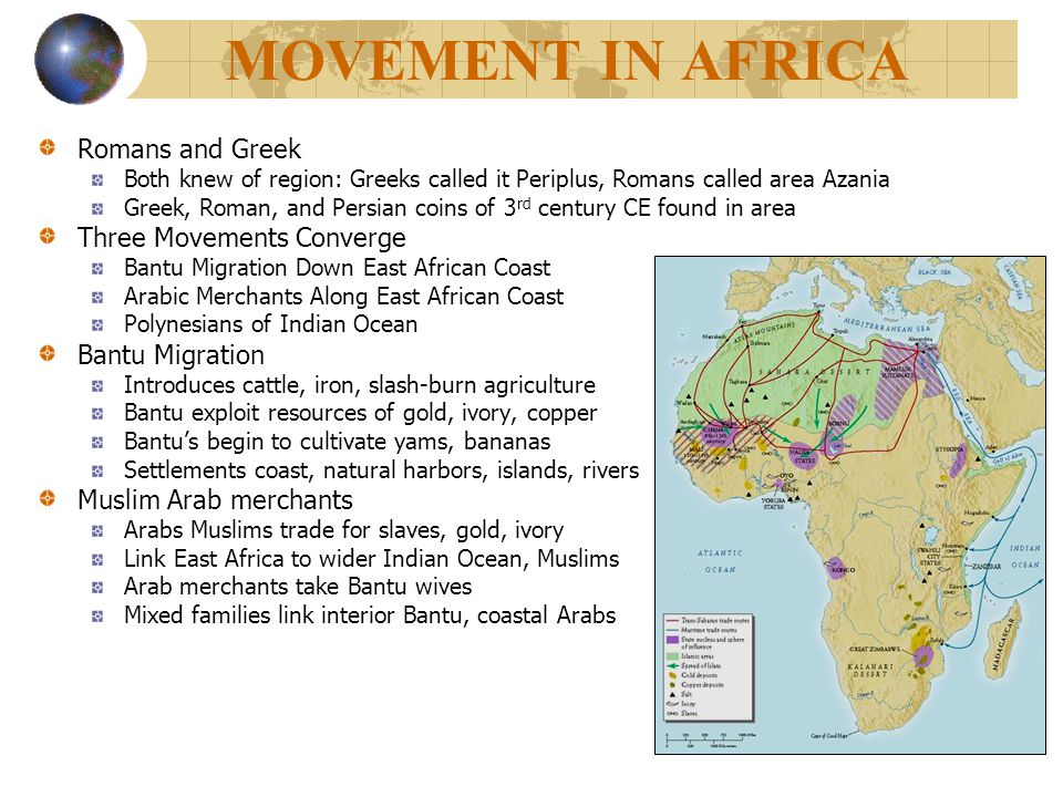 MOVEMENT IN AFRICA Romans and Greek Three Movements Converge