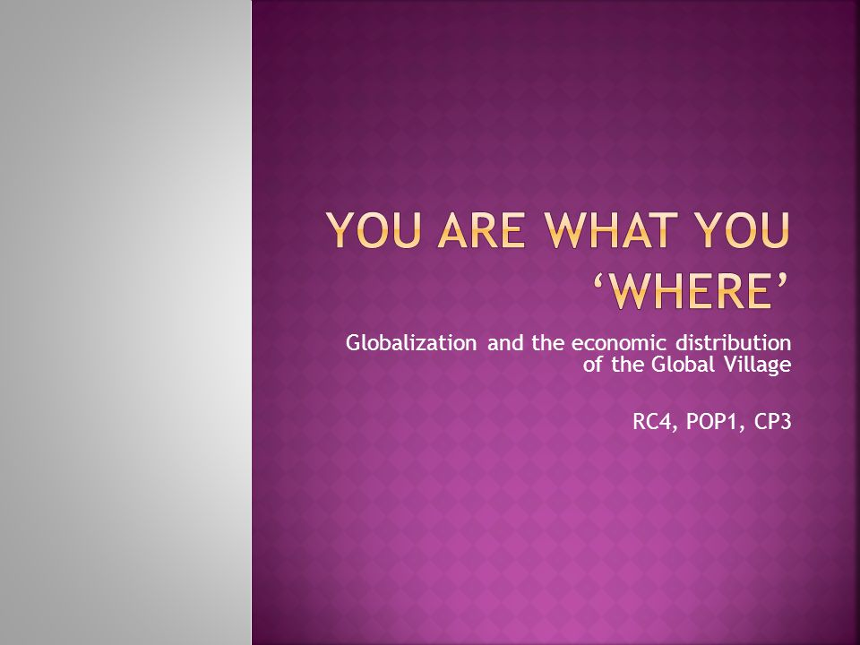 You are what you 'Where'