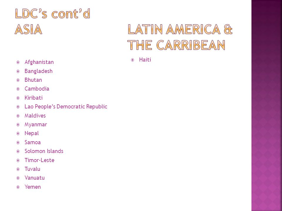 LDC's cont'd ASIA Latin America & The Carribean