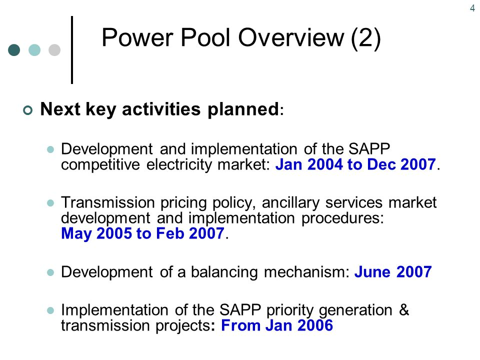 Power Pool Overview (2) Next key activities planned: