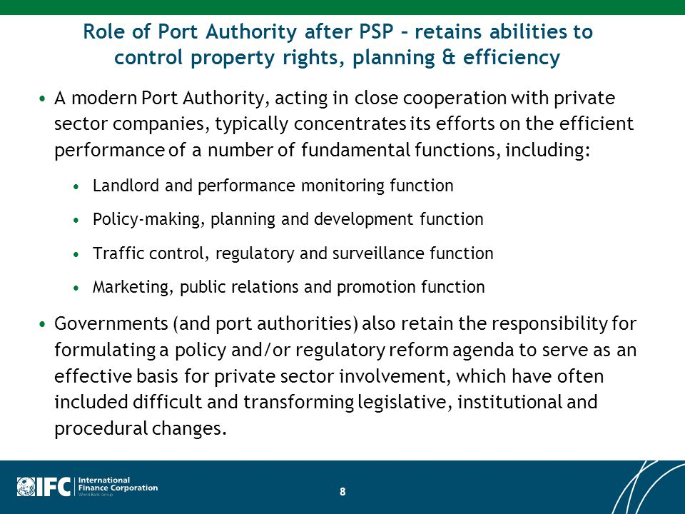 Role of Port Authority after PSP – retains abilities to control property rights, planning & efficiency