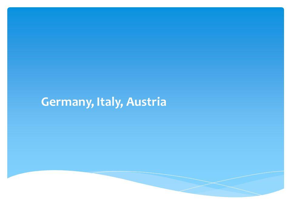 Germany, Italy, Austria