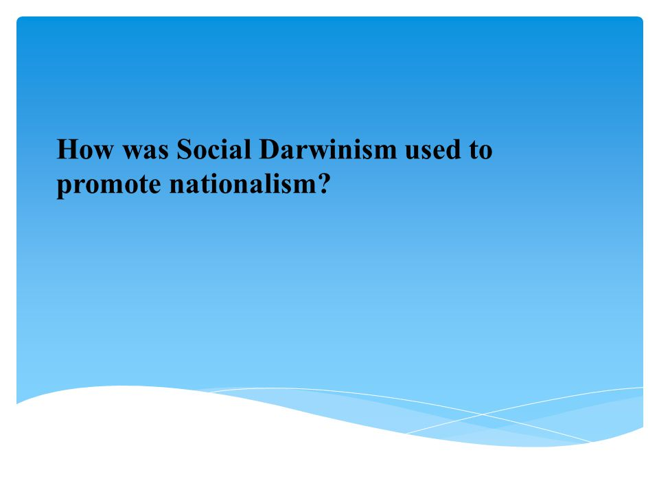 How was Social Darwinism used to promote nationalism
